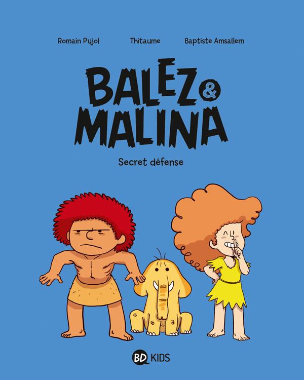 Balez et Malina T.02